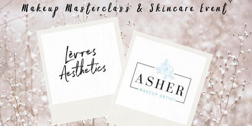 Lèvres Aesthetics X Asher Mary-Lou Masterclass and Skincare Event