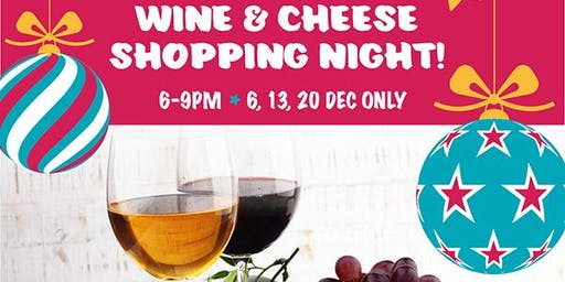 Mum's Wine and Cheese - Late Night Shopping Events.