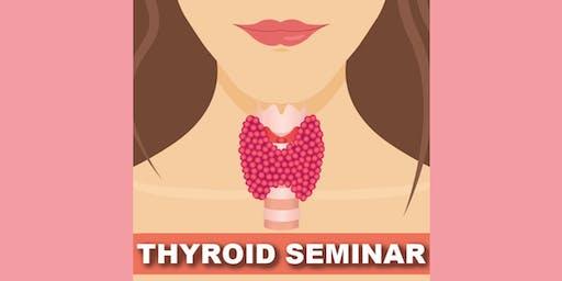 Thyroid Disorders Seminar: A Holistic Approach