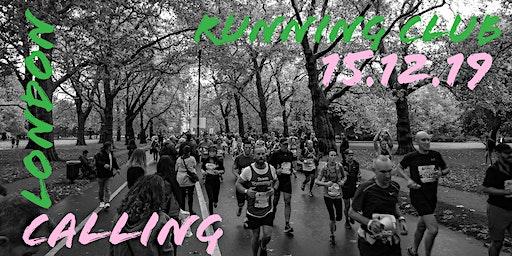 T.O.O.T Running Club: London Calling