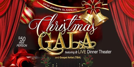 DFMI Annual Christmas Gala featuring a Live Dinner Theater tickets