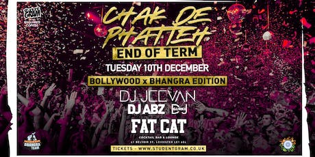 Chak De Phatteh ★ End Of Term ★Bollywood x Bhangra Edition! tickets