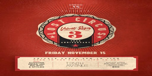 Velvet Ropes 3YR Anniversary (THE LOST CIRCUS)