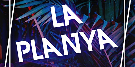 La Planya: the Reunion