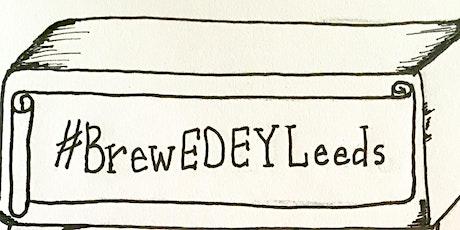 BrewEDEYLeeds tickets