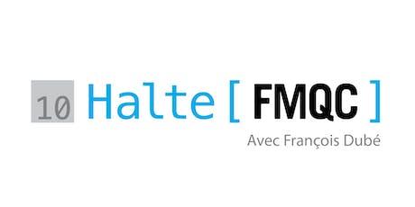 Halte FMQC 10 tickets