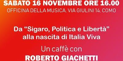 Un caffè con Roberto Giachetti