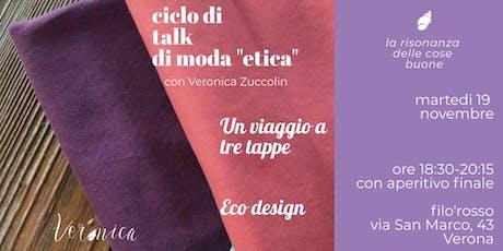 """Talk Moda """"Etica"""". Eco design biglietti"""