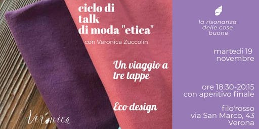 "Talk Moda ""Etica"". Eco design"