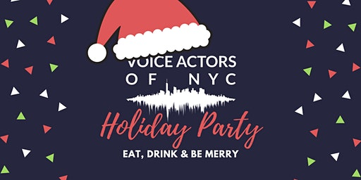 Voice Actors of NYC Holiday Party