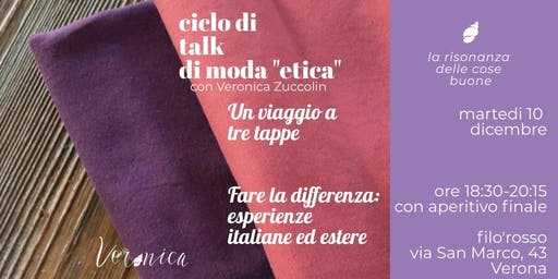 """Talk Moda """"Etica"""". Fare la differenza: esperienze italiane ed estere"""