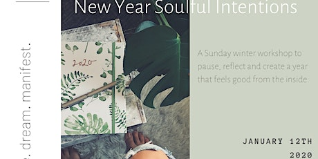 New Year Soulful Intentions Workshop tickets