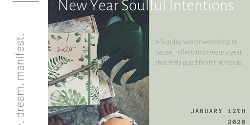 New Year Soulful Intentions Workshop
