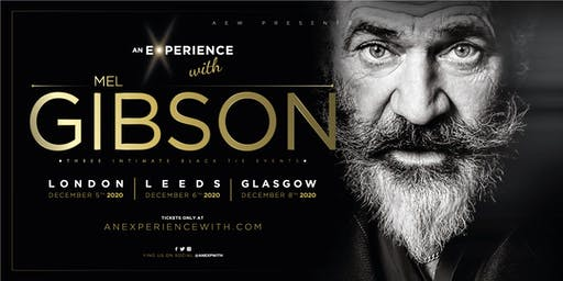 'An Experience With' Mel Gibson 2020- PRE SALE SIGN UP