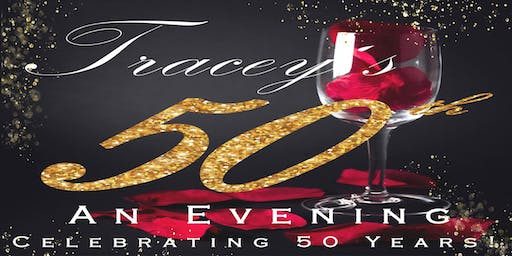 Tracey's 50th Celebration