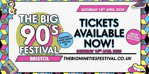 The Big Nineties Festival -  Bristol