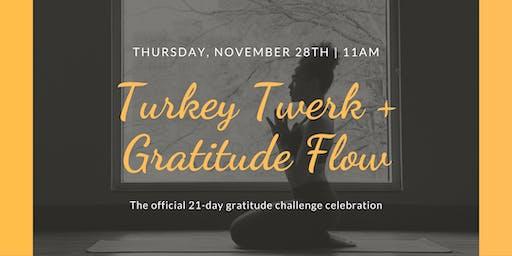 Turkey Twerk + Gratitude Flow Yoga Class