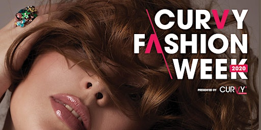 CURVY Fashion Week Registration Now Open For Designers, Models, & Media