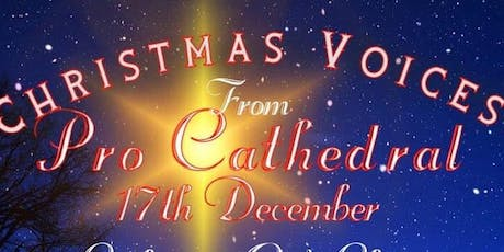 Christmas Voices from the Pro Cathedral tickets