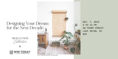 Designing Your Dream for the Next Decade tickets