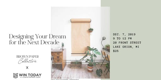 Designing Your Dream for the Next Decade