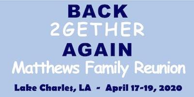 The Matthews Family Reunion 2020