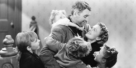 """It's a Wonderful Life"" (THE Christmas Classic Film) tickets"
