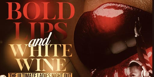 Bold Lips & White Wine - The Ultimate Ladies Night Out VISION BOARD PARTY