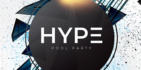 HYPE Pool Party - Oceans Beach Club Tickets