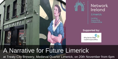 Network Ireland Limerick - A Narrative for Future Limerick  tickets