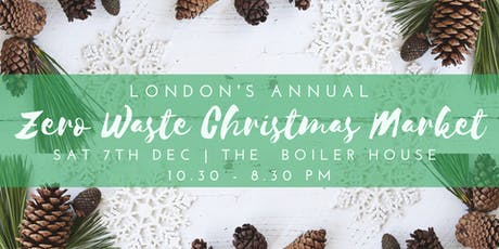 London's Annual Zero Waste Christmas Market tickets