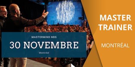 Mastermind NBS - Montréal billets