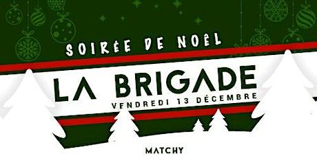 Repas de Noël La Brigade tickets