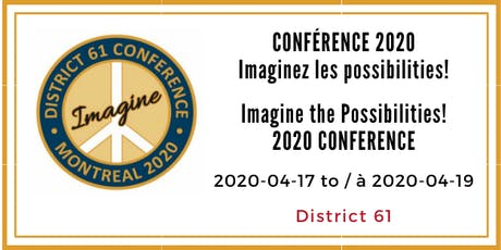 Conférence annuelle District 61 2020 Annual Conference tickets