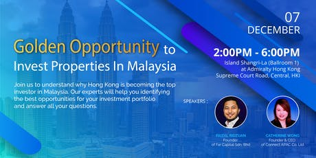 Golden Opportunity to Invest Properties in Malaysia tickets