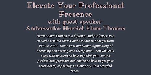 Elevate Your Professional Presence with Ambassador Harriet Elam-Thomas