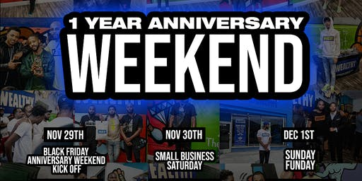 The Wealthy Store 1 Year Anniversary Weekend