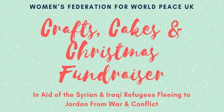 Crafts, Cakes & Christmas: Fundraiser for Refugees in Jordan tickets