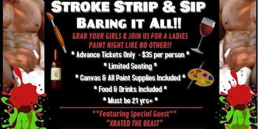 STROKE, STRIP & SIP!! LADIES PAINT NIGHT!!