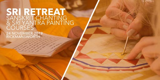 SRI RETREAT - Sanskrit Chanting Level 2 and Sri Yantra Painting Course
