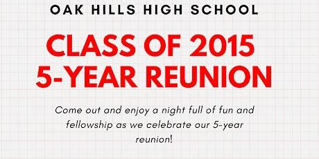 Oak Hills Class of 2015 5-Year Reunion tickets