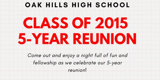 Oak Hills Class of 2015 5-Year Reunion