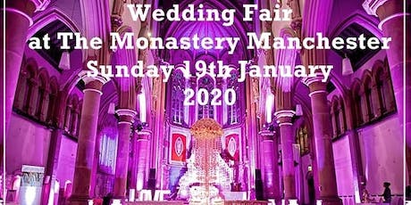 The Monastery Manchester Wedding Fair tickets