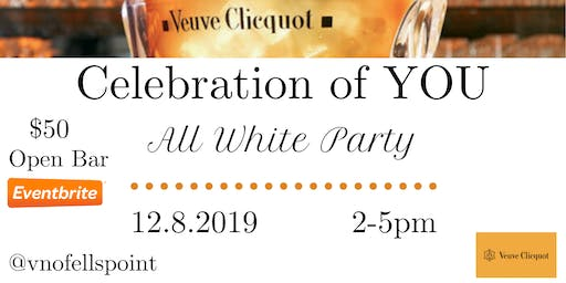 Celebration of YOU All White Party with Veuve!