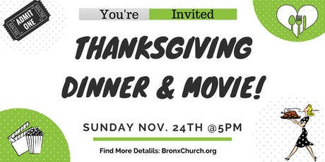 Free Thanksgiving Dinner & Movie   Bronx, New York tickets