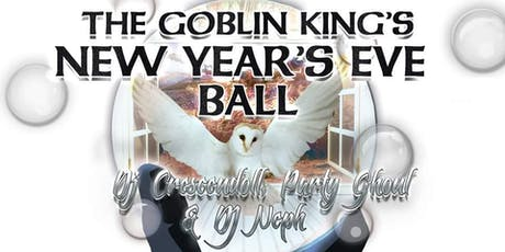 The 5th Annual Goblin King's New Year's Eve Ball  tickets