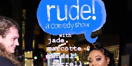 Rude! Comedy in Bushwick tickets