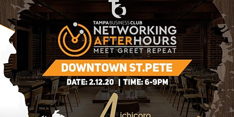 Networking After Hours Downtown ST.PETE @ ICHICORO ANE(St.Pete Business Club) tickets