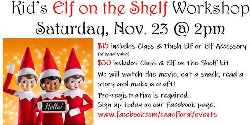 Kid's Elf on the Shelf Workshop