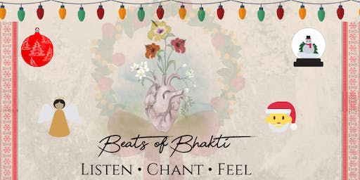 Christmas Special -Sacred Singing Space - 'BEATS OF BHAKTI'